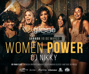 Women Power Evening - 10 de Março no Gliese Bar