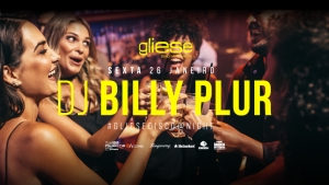 Gliese Bar - Dance Music @Night - Sexta, 26 de Janeiro - DJ Billy Plur