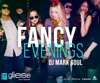 Fancy Evenings com DJ Mark Soul no GlieseBar