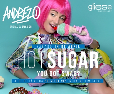 HOT SUGAR, You got Swag?